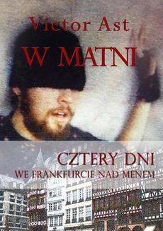 Ebook W matni. Cztery dni we Frankfurcie nad Menem pdf