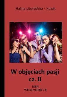 Chomikuj, ebook online W objęciach pasji cz. II. Halina Liberadzka-Kozak
