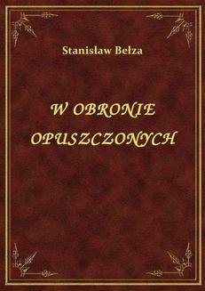 Ebook W Obronie Opuszczonych pdf