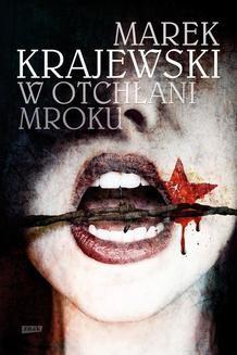 Chomikuj, ebook online W otchłani mroku. Marek Krajewski