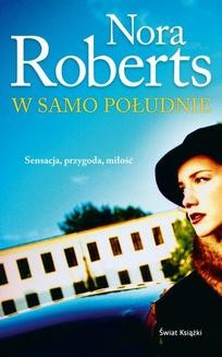 Chomikuj, ebook online W samo południe. Nora Roberts