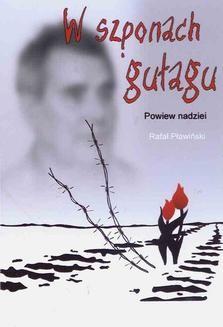 Chomikuj, ebook online W szponach gułagu. Powiew nadziei. Rafał Pławiński