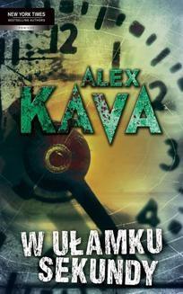 Chomikuj, ebook online W ułamku sekundy. Alex Kava