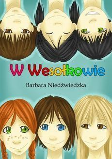 Chomikuj, ebook online W Wesołkowie. Barbara Niedźwiedzka