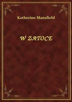 Chomikuj, ebook online W Zatoce. Katherine Mansfield