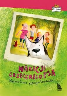 Chomikuj, ebook online Wakacje grzecznego psa. Wojciech Cesarz