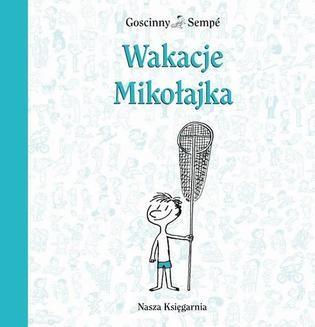 Chomikuj, ebook online Wakacje Mikołajka. René Goscinny
