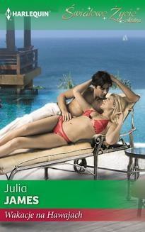 Chomikuj, ebook online Wakacje na Hawajach. Julia James
