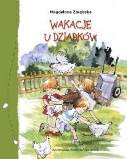 Chomikuj, ebook online Wakacje u dziadków. Magdalena Zarębska