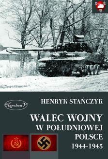 Chomikuj, ebook online Walec wojny w południowej Polsce 1944-1945. Henryk Stańczyk