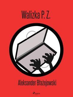 Ebook Walizka P. Z. pdf