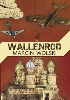 Chomikuj, ebook online Wallenrod. Marcin Wolski