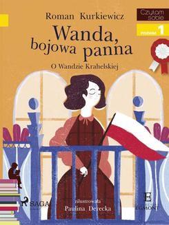 Chomikuj, ebook online Wanda, bojowa panna – O Wandzie Krahelskiej. Roman Kurkiewicz