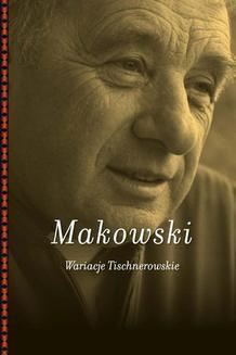 Chomikuj, ebook online Wariacje Tischnerowskie. Jarosław Makowski