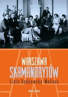 Chomikuj, ebook online Warszawa skamandrytów. Lidia Sadkowska-Mokkas