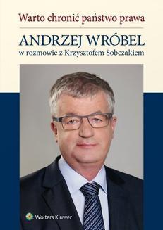 Chomikuj, pobierz ebook online Warto chronić państwo prawa. Krzysztof Sobczak