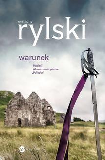 Chomikuj, ebook online Warunek. Eustachy Rylski