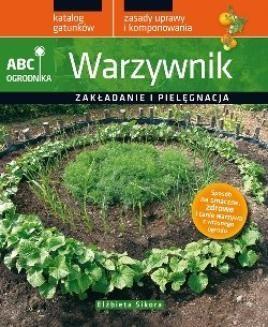 Chomikuj, ebook online Warzywnik. ABC ogrodnika. Elżbieta Sikora