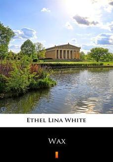 Chomikuj, pobierz ebook online Wax. Ethel Lina White