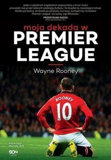 Chomikuj, ebook online Wayne Rooney. Moja dekada w Premier League. Wayne Rooney