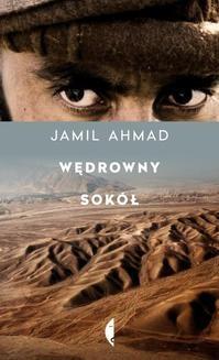 Chomikuj, ebook online Wędrowny sokół. Jamil Ahmad