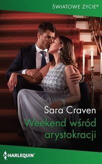 Chomikuj, ebook online Weekend wśród arystokracji. Sara Craven