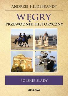 Ebook Węgry. Przewodnik historyczny pdf