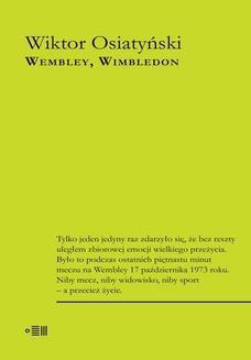 Chomikuj, ebook online Wembley Wimbledon. Wiktor Osiatyński