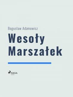 Ebook Wesoły Marszałek pdf