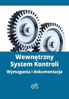 Ebook Wewnętrzny System Kontroli – wymagania i dokumentacja pdf