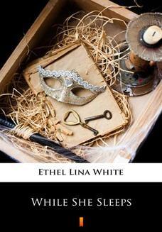 Chomikuj, ebook online While She Sleeps. Ethel Lina White