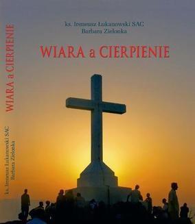 Chomikuj, ebook online Wiara a cierpienie. Barbara Zielonka