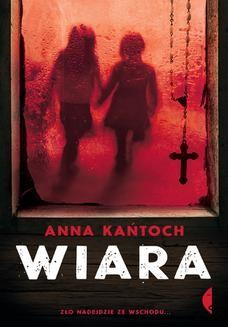 Chomikuj, ebook online Wiara. Anna Kańtoch