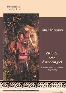 Ebook Wiatr od Armoryki. Bretońskie podania i legendy pdf