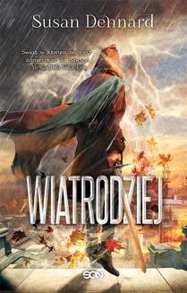 Chomikuj, pobierz ebook online Wiatrodziej. Susan Dennard
