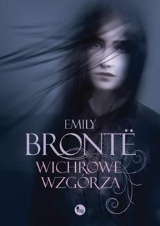 Chomikuj, ebook online Wichrowe Wzgórza. Emily Bronte