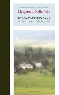 Chomikuj, ebook online Widok z mojego okna. Małgorzata Kalicińska