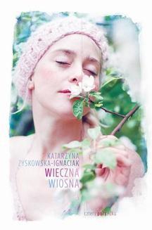 Ebook Wieczna wiosna pdf