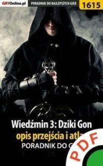 Chomikuj, ebook online Wiedźmin 3. Dziki Gon. Opis przejścia i atlas. Poradnik do gry. Jacek 'Stranger' Hałas