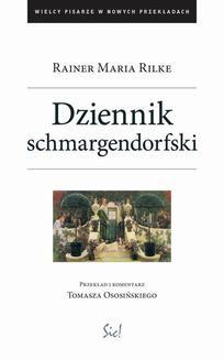 Chomikuj, ebook online Wielcy pisarze w nowych przekładach: Dziennik Schmargendorfski. Rainer Maria Rilke
