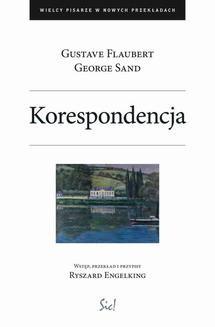 Chomikuj, ebook online Wielcy pisarze w nowych przekładach: Korespondencja. Gustave Flaubert