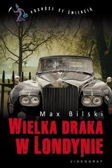 Chomikuj, ebook online Wielka draka w Londynie. Max Bilski