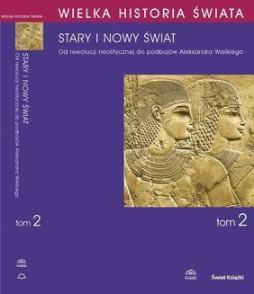Ebook Wielka historia świata. Tom II. Stary i nowy świat pdf