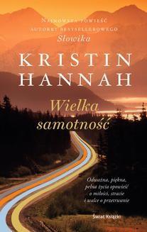 Chomikuj, ebook online Wielka samotność. Kristin Hannah