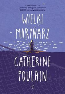 Chomikuj, ebook online Wielki marynarz. Catherine Poulain