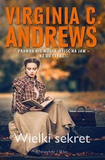 Chomikuj, pobierz ebook online Wielki sekret. Virginia C.Andrews