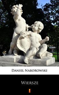 Chomikuj, ebook online Wiersze. Daniel Naborowski