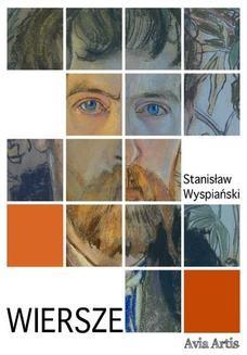 Chomikuj, ebook online Wiersze. Stanisław Wyspiański