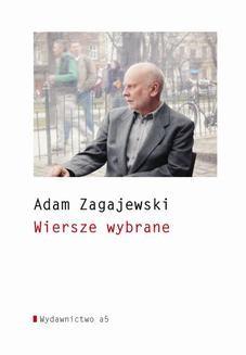 Chomikuj, ebook online Wiersze wybrane. Adam Zagajewski