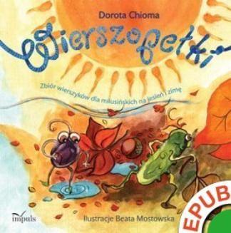 Ebook Wierszopełki. Zbiór wierszyków dla milusińskich na jesień i zimę pdf